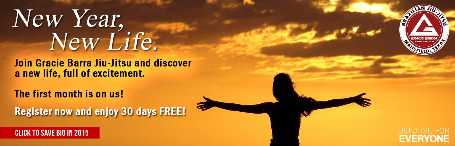 Start your New Year with a New Life at Gracie Barra Jiu-Jitsu Mansfield & Arlington TX